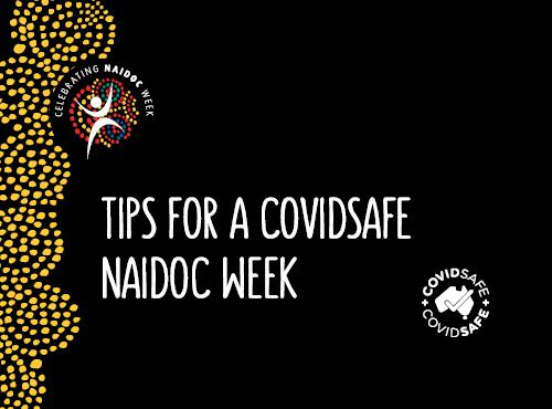 Tips for a COVIDSafe NAIO