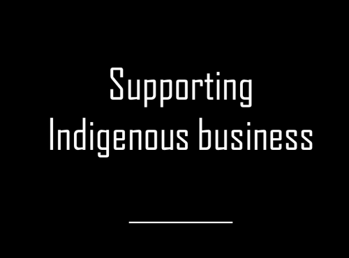 Supporting Indigenous business