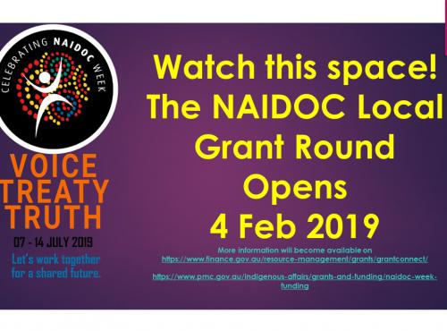 What this space! The NAIDOC Local Grant Round Opens 4 Feb 2019