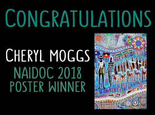 Congratulations Cherly Moggs NAIDOC 2018 Poster Winner