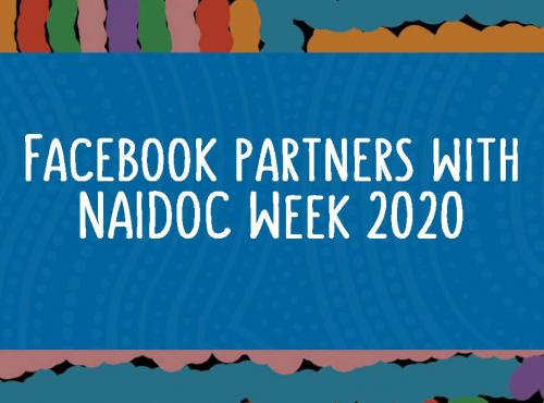 Facebook partners with NAIDOC Week 2020
