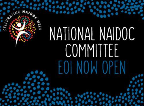 National Naidoc Committee EOI now open