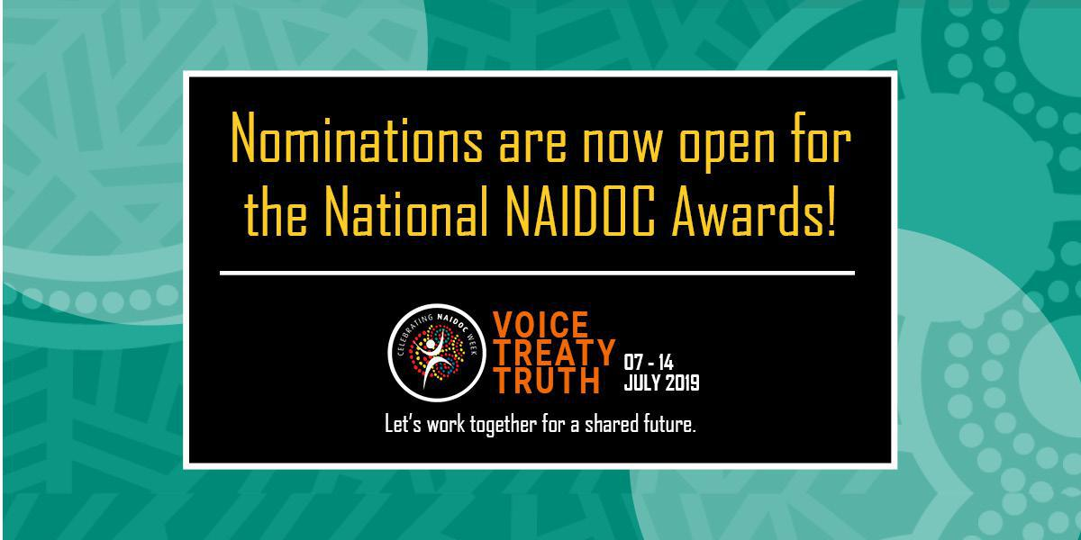 Nominations are now open for the National NAIDOC Awards!