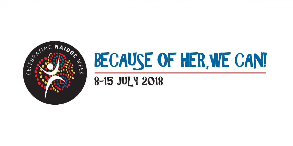 2018 National NAIDOC Logo - Because of her, we can!