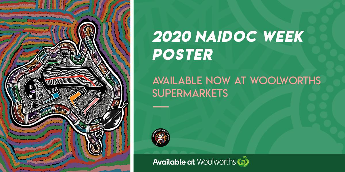 2020 NAIDOC week poster available now at Woolworths Supermarkets