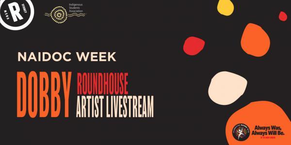 DOBBY Roundhouse Artist Livestream